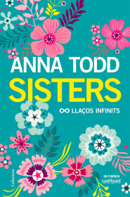 Sisters. Llaços infinits