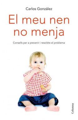 https://www.grup62.cat/llibre-el-meu-nen-no-menja/97661